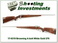 Browning A-bolt White Gold Medallion 270 XX Wood!