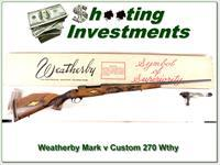 Weatherby Mark V Custom 270 Wthy factory carved stock