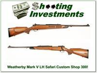 Weatherby Mark V Safari Custom Shop LH 300!