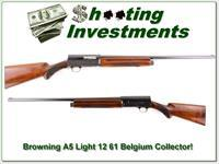 Browning A5 61 Belgium Light 12 unfired top collector!