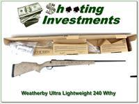 Weatherby Mark V Ultralight 240 factory new!