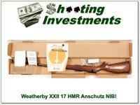 Weatherby XXII 17 HMR Bolt action Anschutz made NIB