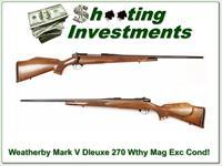 Weatherby Mark V Deluxe 270 Wthy Mag Exc Cond!