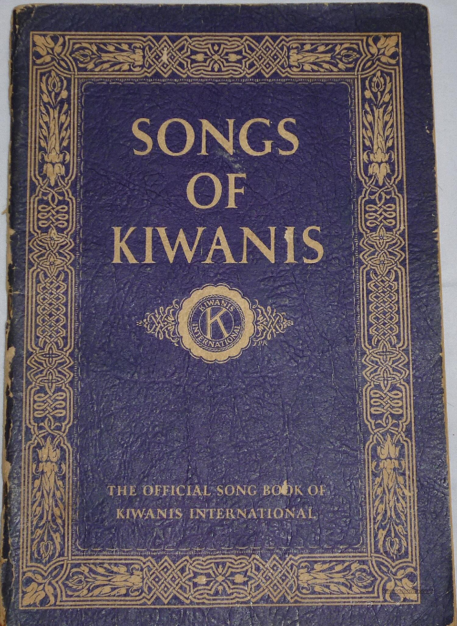 SONGS OF KIWANIS - 1920's SONG BOOK - FREE SHIPPING!!