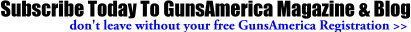 Subrcribe to Guns America