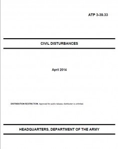 In April the military released a new Civil Disturbances manual. If you look closely, it is completely different in flavor than its predecessor.