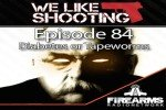 We Like Shooting Ep. 84: 'Diabetes or Tapeworms'