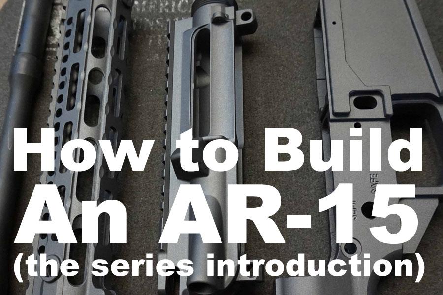 how to build ar 15 2