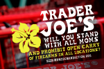 Moms Demand Action Targets Trader Joe's