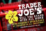 Moms Demand Action Targets Trader Joe's