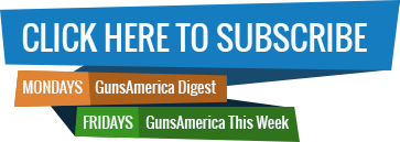Subscribe To the GunsAmerica Digest and News This Week