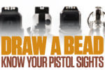 Draw a Bead: Know Your Pistol Sights