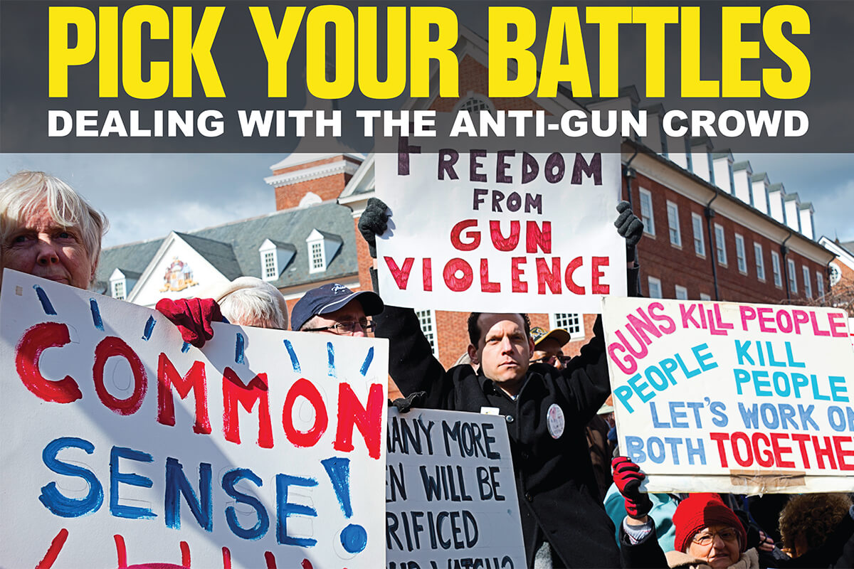 Pick Your Battles: Dealing With the Anti-Gun Crowd