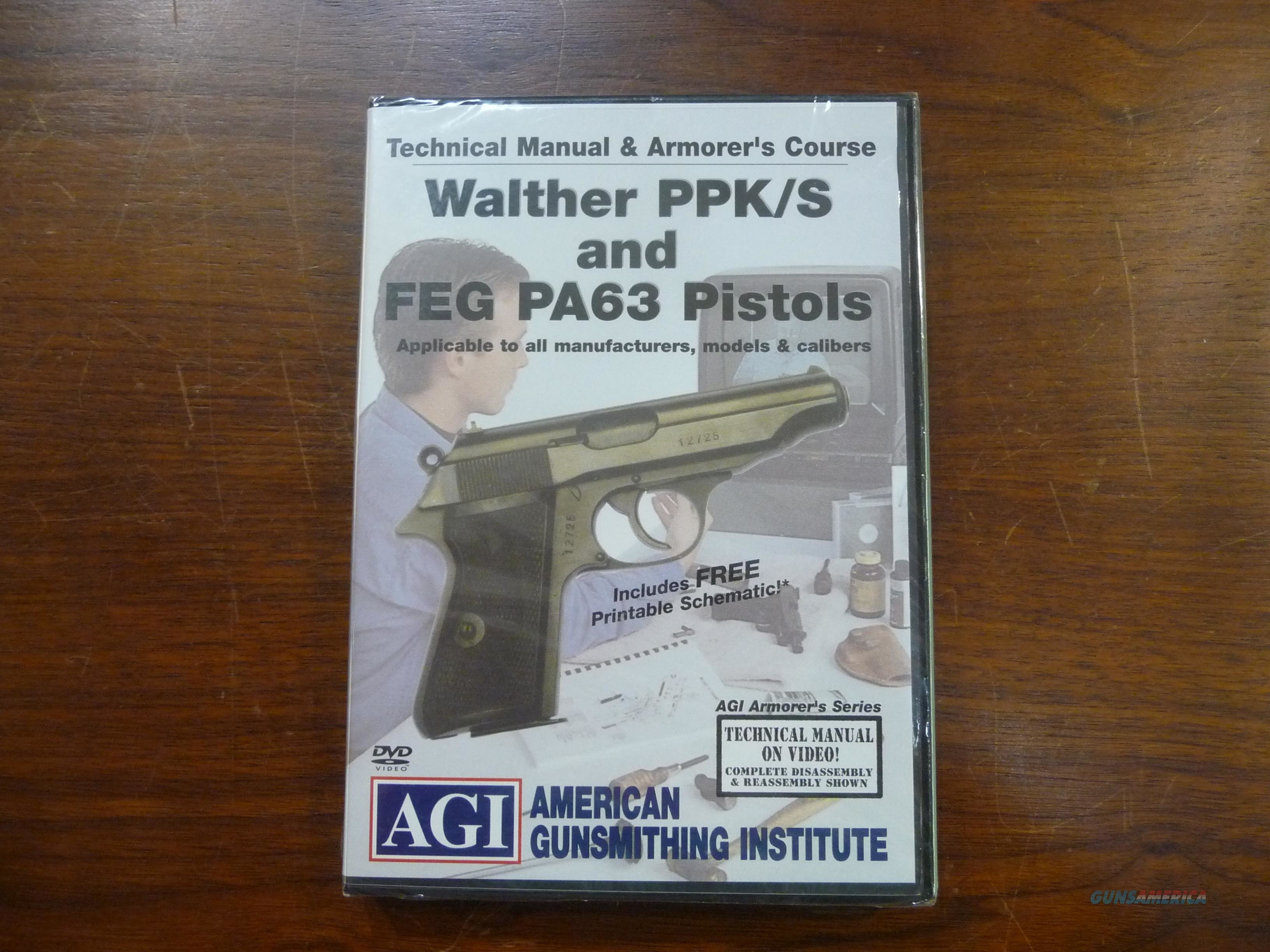 AGI Armorer's Course for Walther PPK/S & FEG PA63 Pistols  Non-Guns > Educational Tapes/Courses