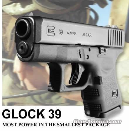 Glock 39 Subcompact Pistol PI39502, 45 GAP, 3.46 in, Polymer Grip, Black Finish, Fixed Sights, 6 Rd  Guns > Pistols > Glock Pistols > 38/39