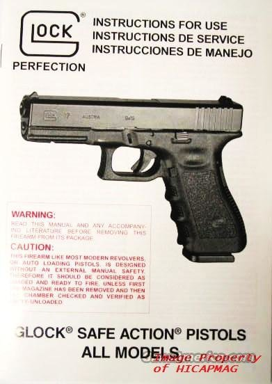 GLOCK Factory MANUAL + EXTRAS 17,19,20,21,22,23,26,27 and all Glocks includes info on the Gun and Magazine  Non-Guns > Manuals - Print
