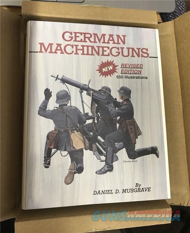 German Machine Guns, Revised Edition  Non-Guns > Books & Magazines