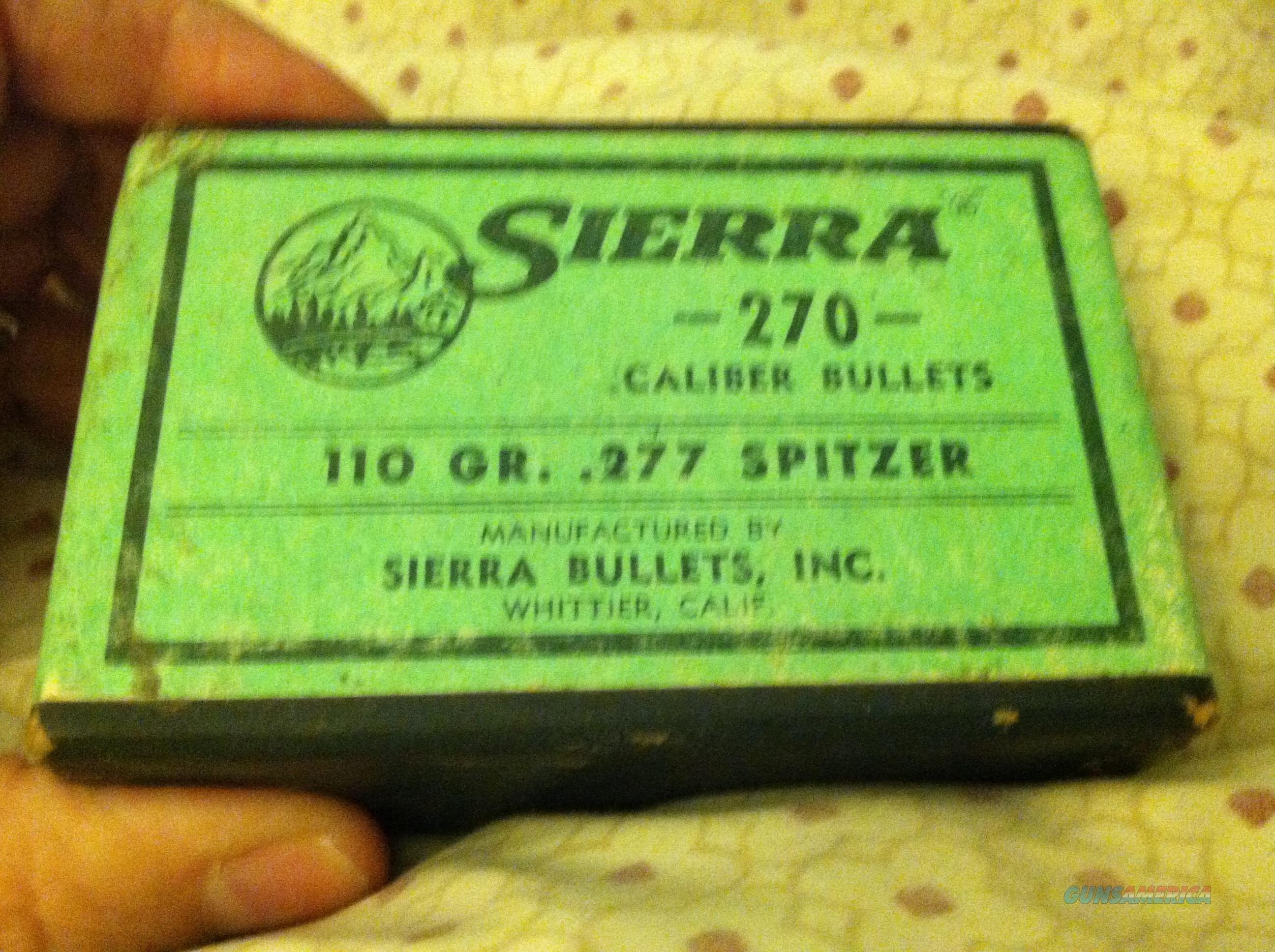 NOS SIERRA 270 caliber bullets 110 gr. .227 spitzer never opened 100 count  Non-Guns > Ammunition