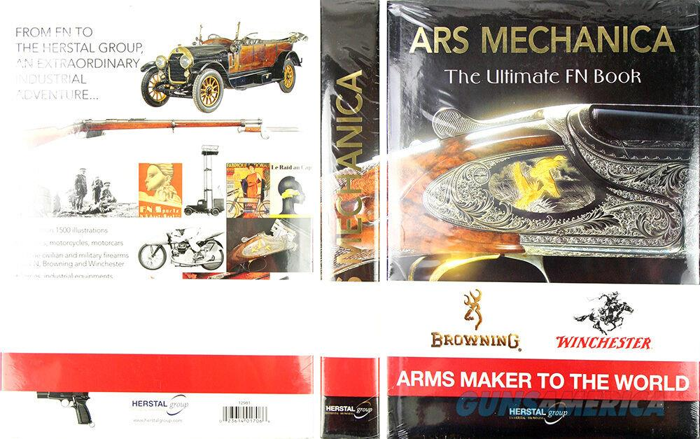 ARS Mechanica, FN Arms Maker to the World  Hardcover  Non-Guns > Books & Magazines