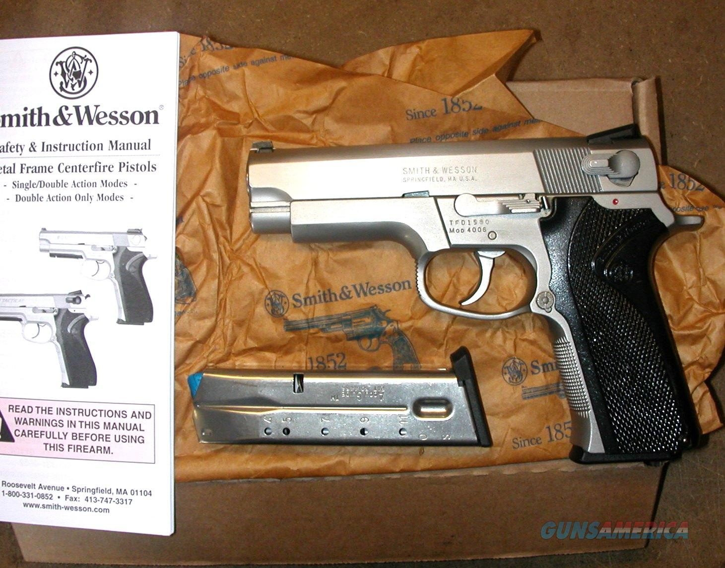Smith & Wesson 4006, 40 caliber, SS 3 mags,  Guns > Pistols > Smith & Wesson Pistols - Autos > Steel Frame