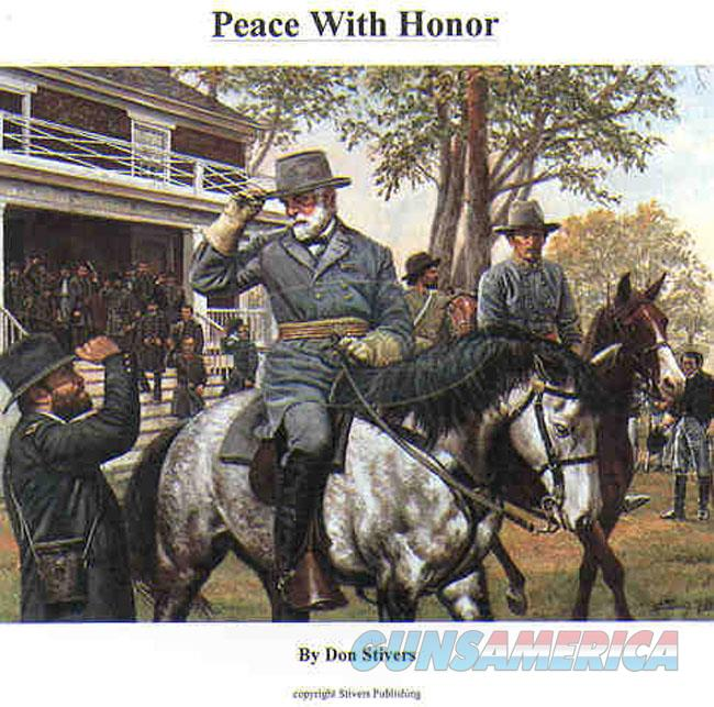 """PEACE WITH HONOR"" LIMITED EDITION LITHOGRAPH BY DON STIVER. SERIAL NUMBER 3 FROM the 1988 LIMITED EDITION  Non-Guns > Artwork"