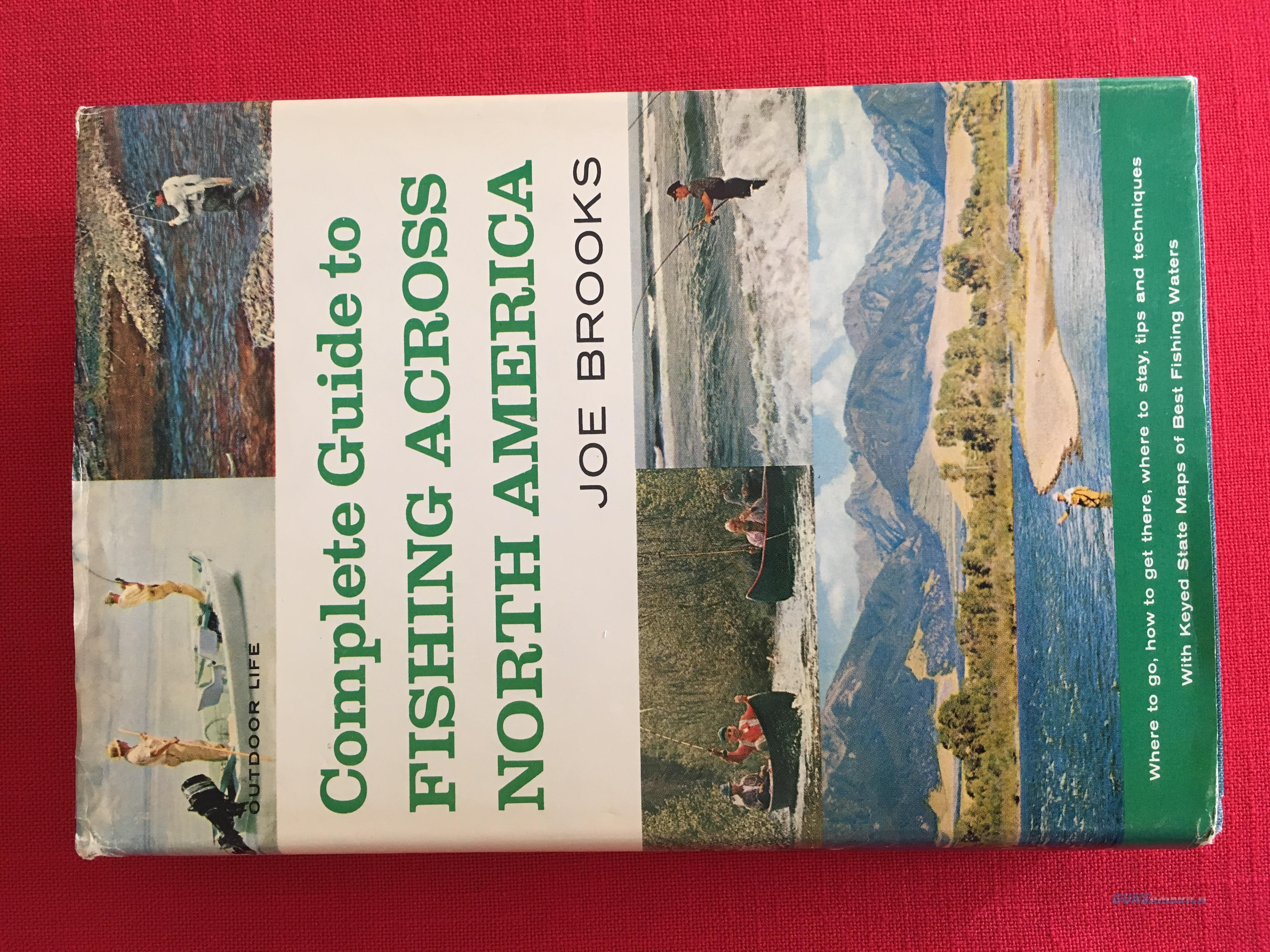 Complete Guide to Fishing Across North America By Joe Brooks  Non-Guns > Books & Magazines