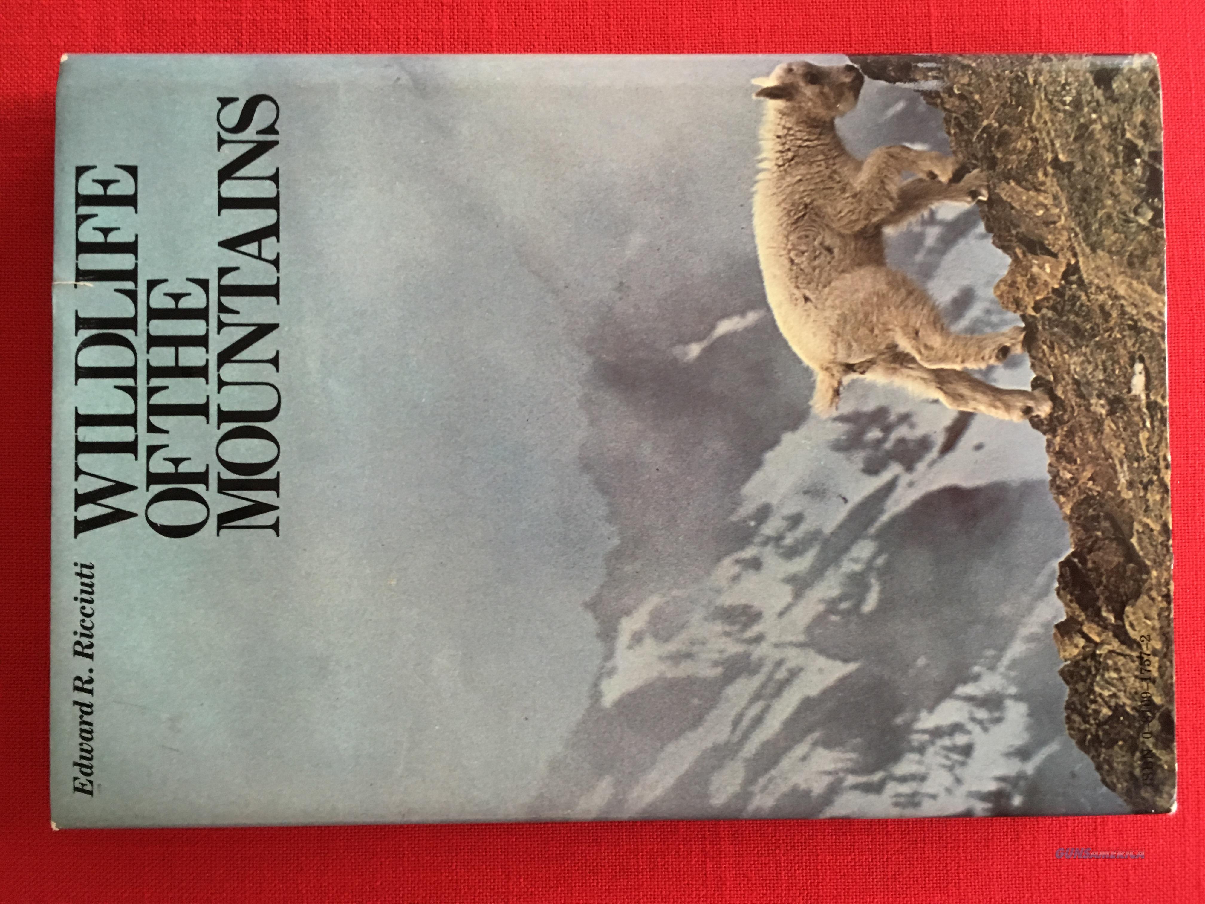 Wildlife Of The Mountains by Edward Ricciuti  Non-Guns > Books & Magazines