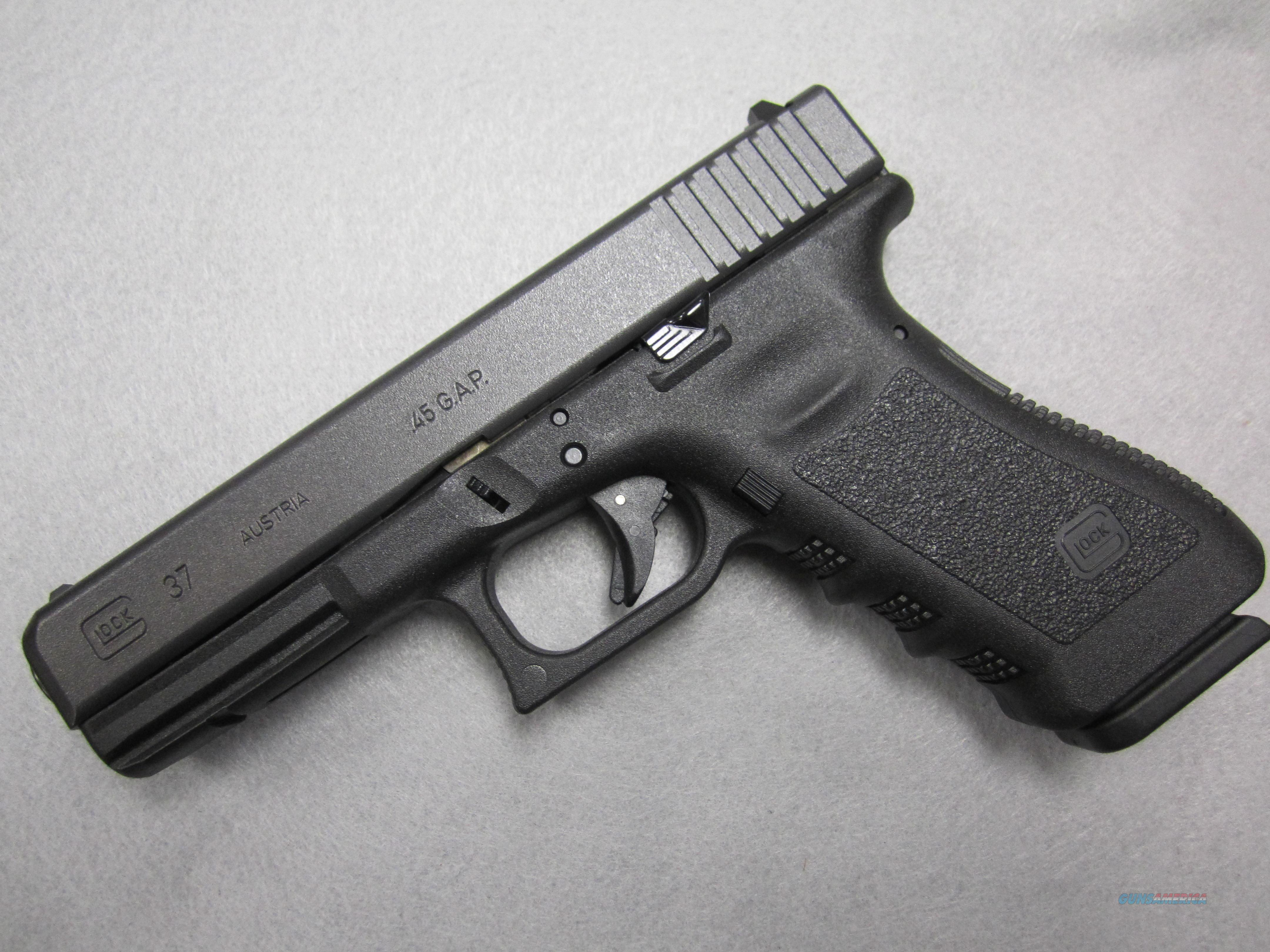 Glock 37 Gen 3  in .45 GAP. Never fired!  Guns > Pistols > Glock Pistols > 37