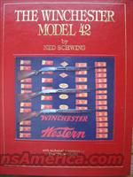Winchester  Model 42 by Ned Schwing hardcover 1990  Guns > Shotguns > Winchester Shotguns - Modern > Pump Action > Hunting