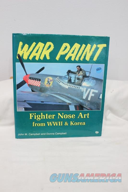 War Paint book pictures of the front of war planes  Non-Guns > Books & Magazines