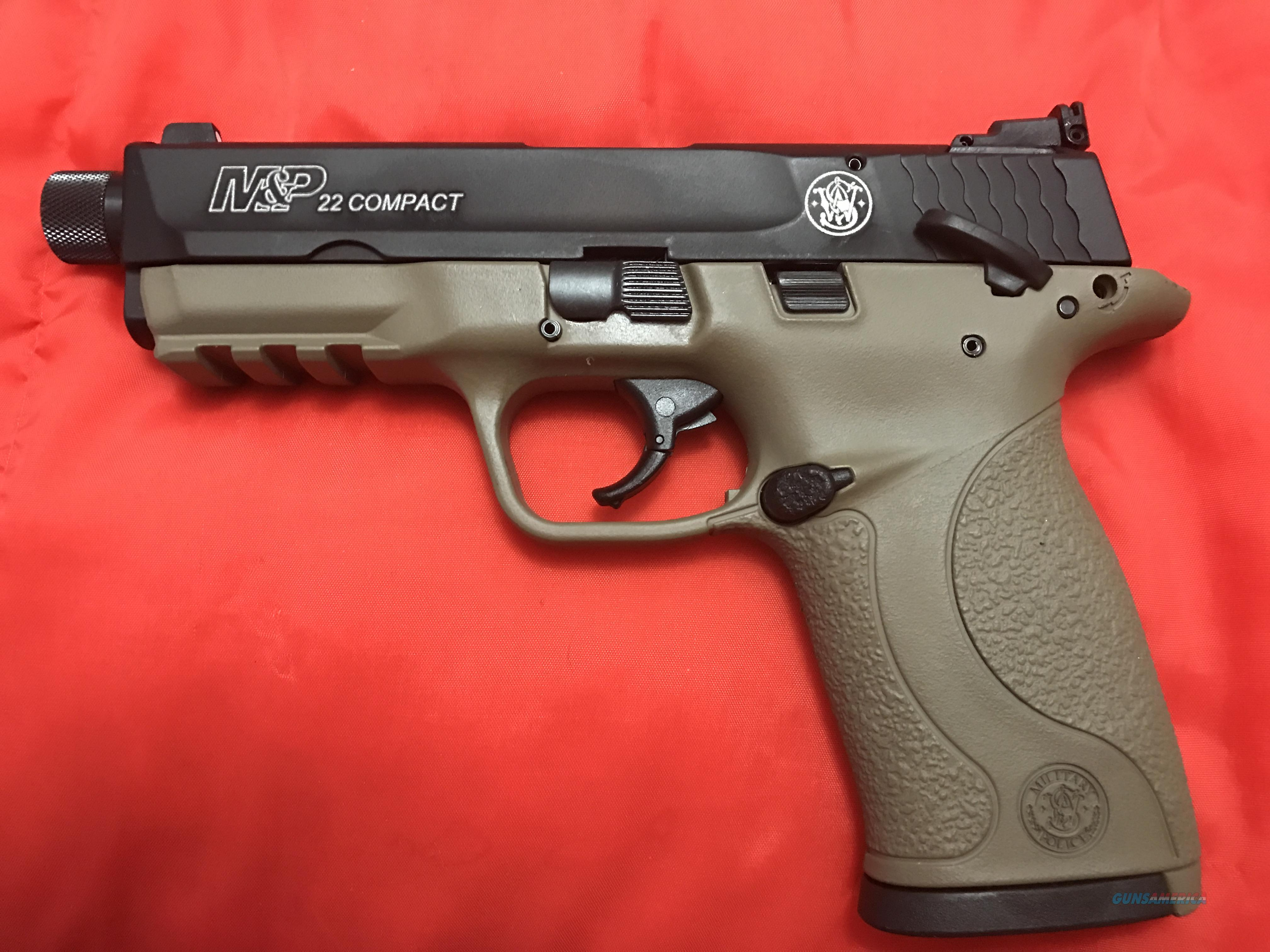 Smith and Wesson M&P 22 Compact, Suppressor Ready, 2 magazines, Black Slide and FDE freme  Guns > Pistols > Smith & Wesson Pistols - Autos > Polymer Frame