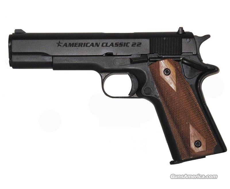 American Classic 22 - VERY NICE PRACTICE GUN FOR YOU 1911 ENTHUSIASTS!!!  Guns > Pistols > 1911 Pistol Copies (non-Colt)