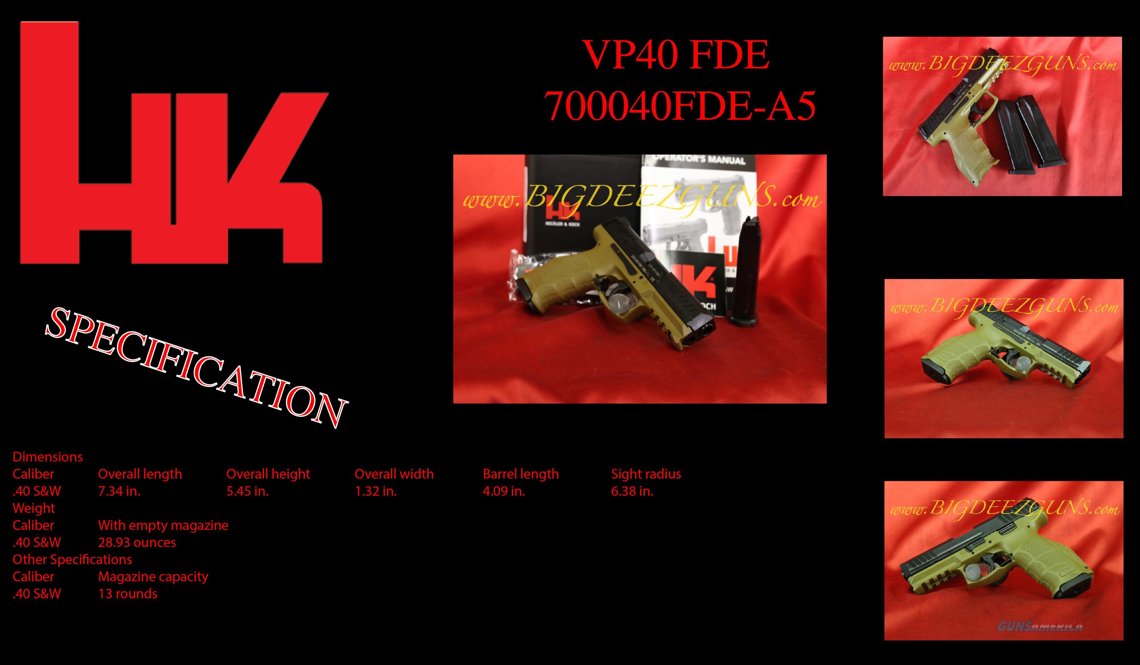 Hk H&K Heckler Koch VP40 VP SERIES FDE TAN 40s&w 13 round M700040FDE-A5 2 mags  Guns > Pistols > Heckler & Koch Pistols > Polymer Frame