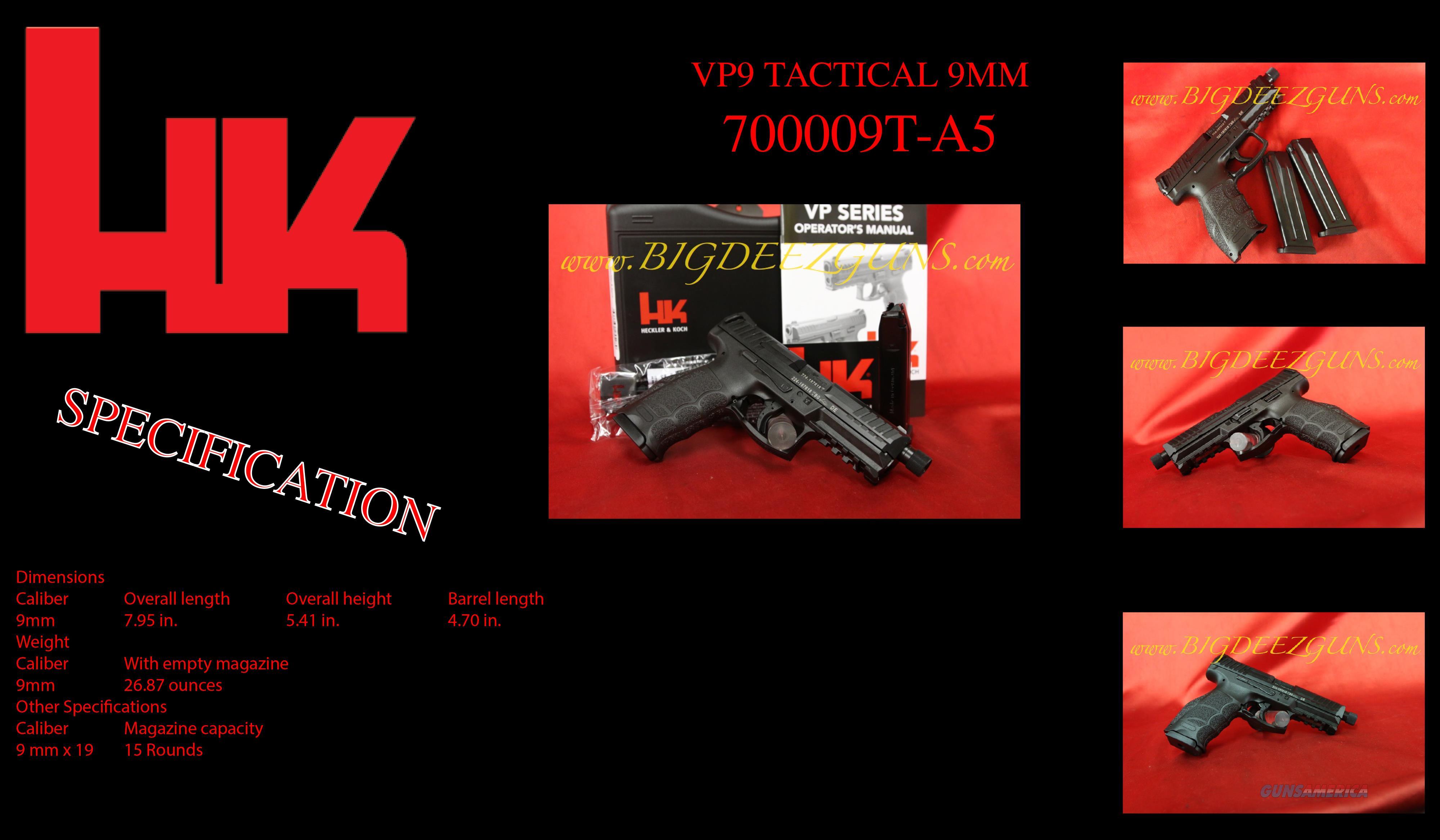 Hk H&K Heckler Koch VP9 TACTICAL THREADED BARREL 9mm 15 round M700009T-A5 2 mags  Guns > Pistols > Heckler & Koch Pistols > Polymer Frame
