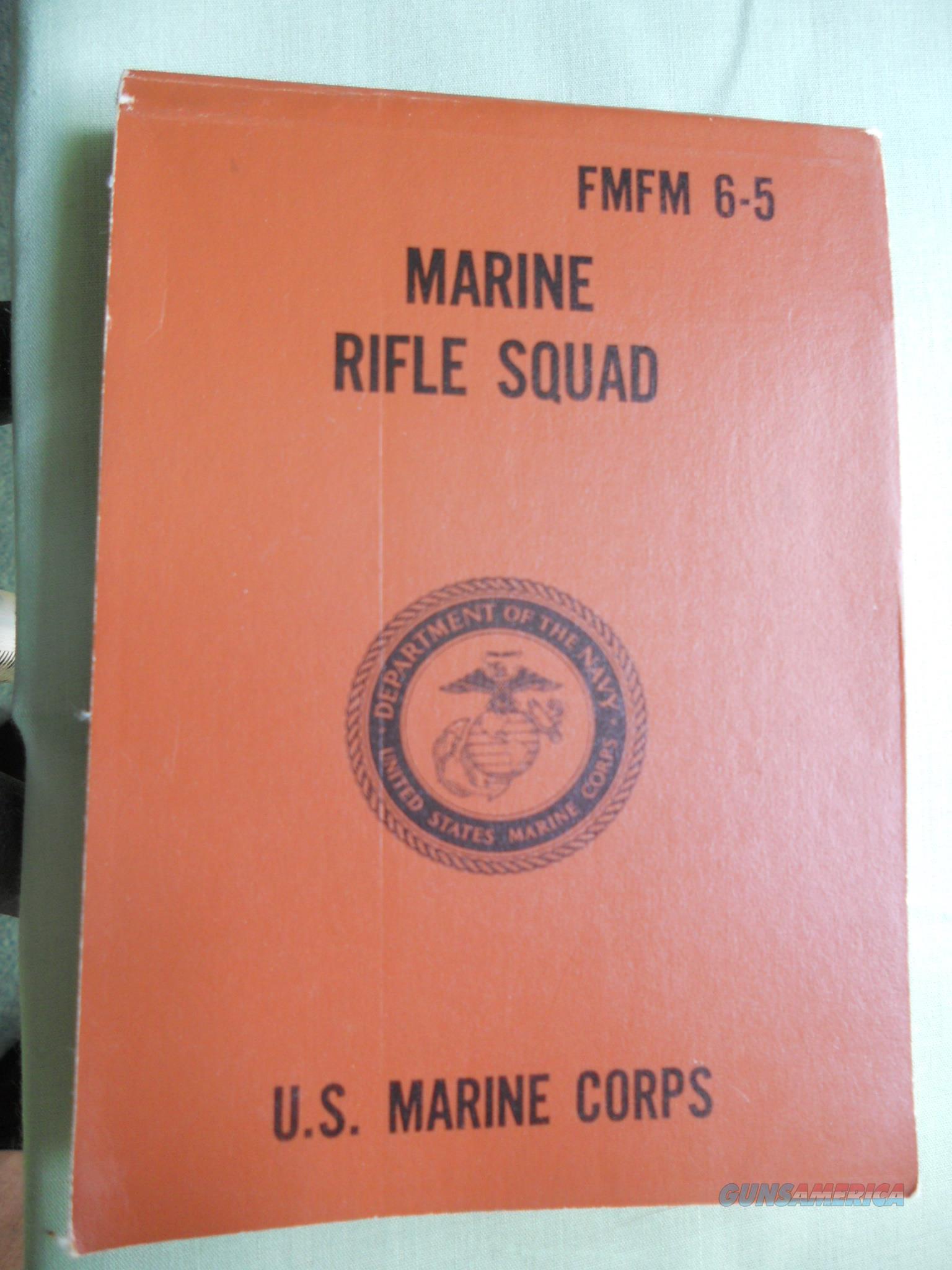 MARINE RIFLE SQUAD Field Manual *FMFM 6-5* vintage 1969   Non-Guns > Military > Books