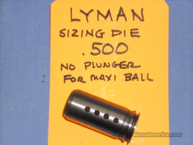LYMAN .500 SIZING DIE  NO PLUNGER FOR MAXI-BALL  Non-Guns > Bullet Making Supplies