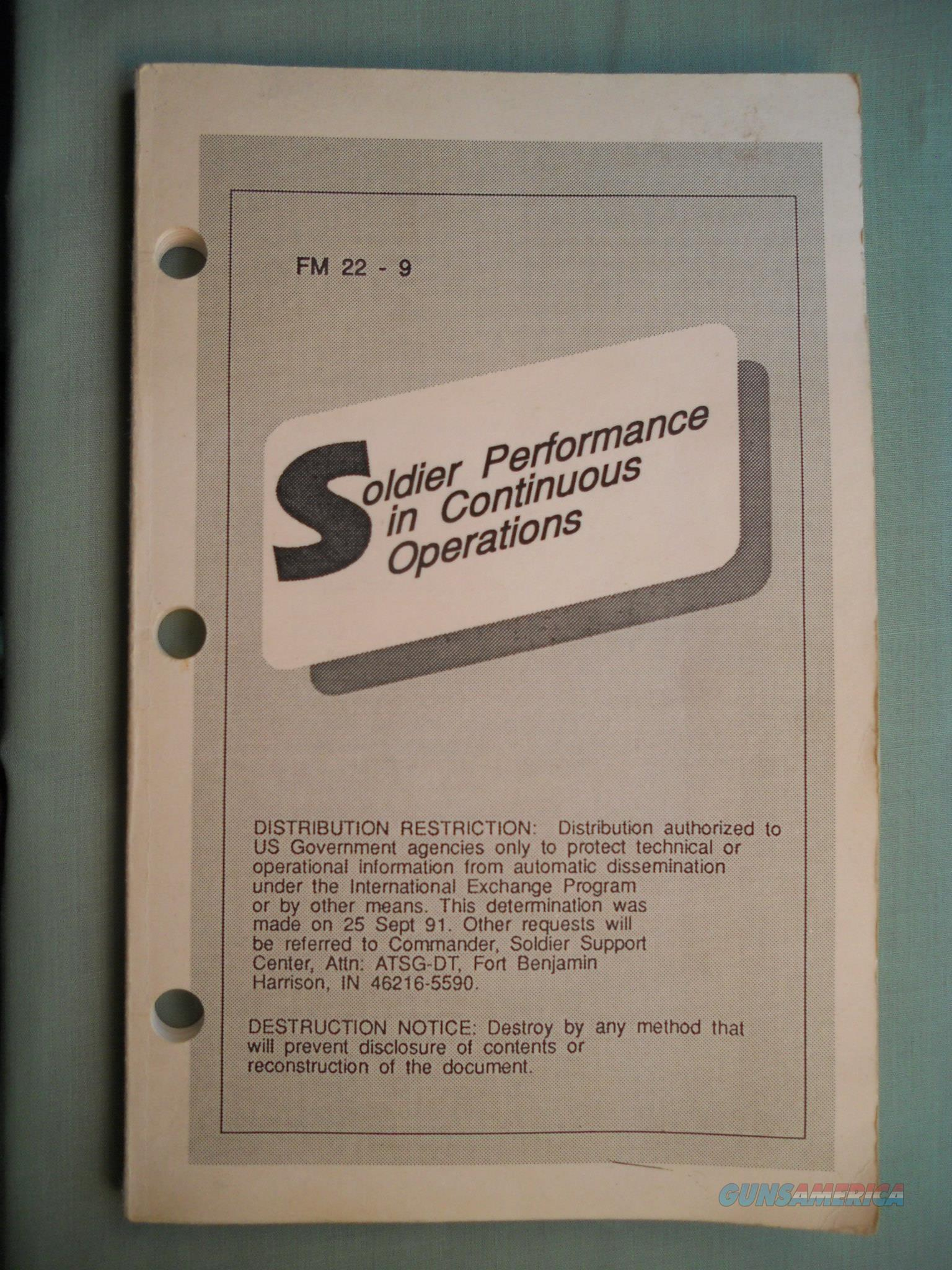 SOLDIER'S PERFORMANCE in CONTINUOUS OPERATIONS FM 22-9 Field Man Army 1983   Non-Guns > Books & Magazines