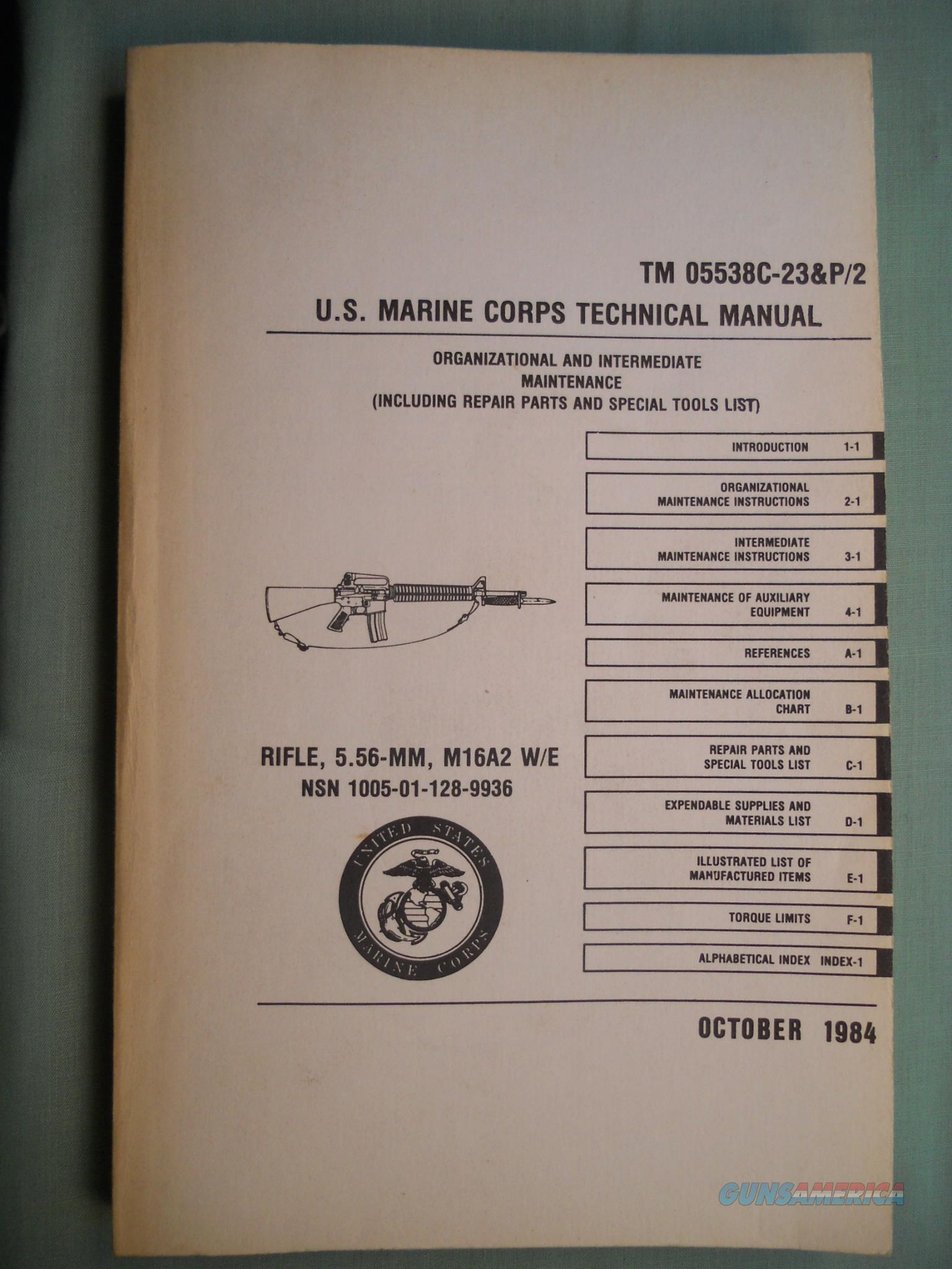 US Rifle 5.56 M16A2 Armorer's Book Repair Manual TM05538C-23&P/2 October 1984   Non-Guns > Magazines & Clips > Rifle Magazines > AR-15 Type