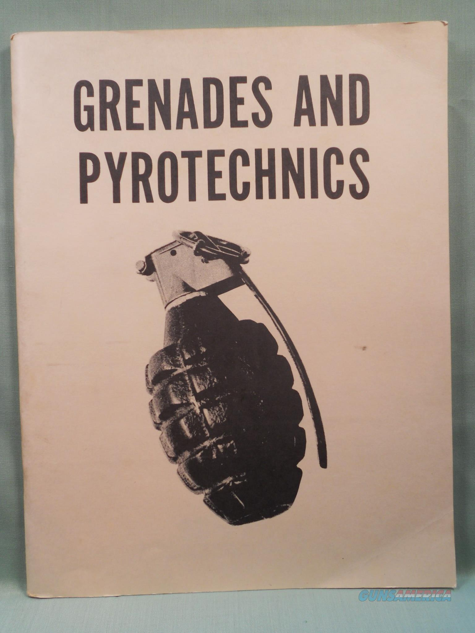 GRENADES AND PYROTECHNIC SIGNALS, FM 23-30, Dept. of Army, 1969,   Non-Guns > Ammunition