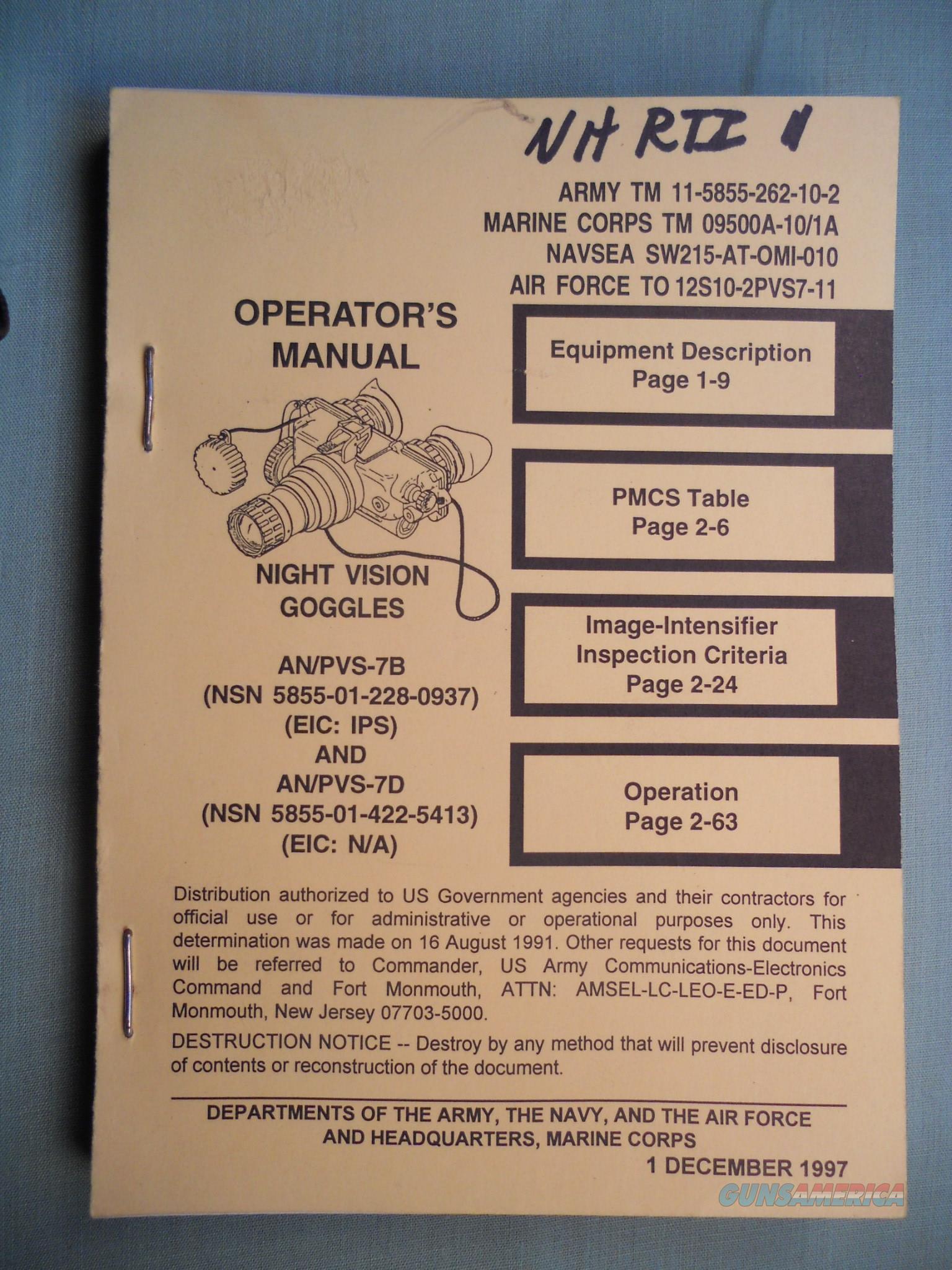 Operator's manual : night vision goggle, AN/PVS-7B TM 11-5855-262-10-2  Non-Guns > Night Vision