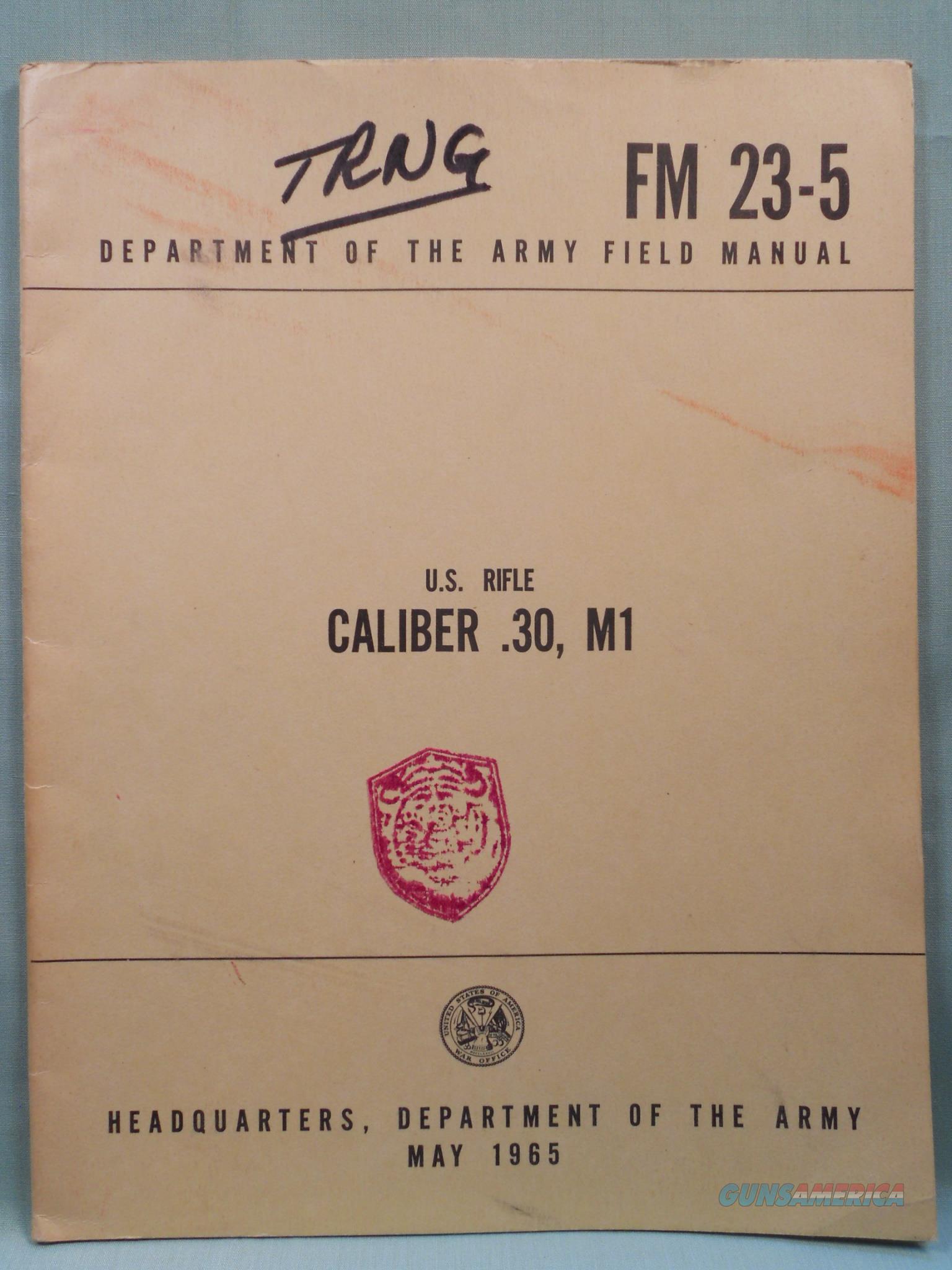 US Rifle 7.62 M14 M14E2 Gunsmith Book Field Repair Book FM23-8 May 1965   Non-Guns > Magazines & Clips > Rifle Magazines > Other