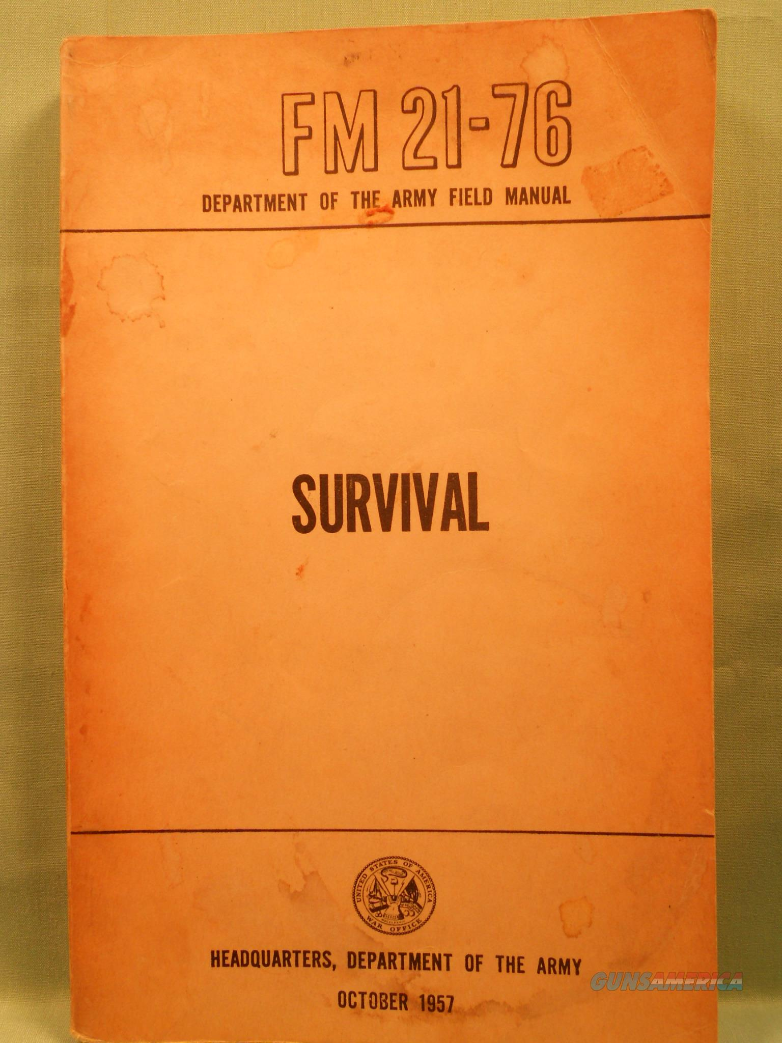 US Department of the Army Field Manual FM21-76 Survival Original 1957 Emergency   Non-Guns > Manuals - Print