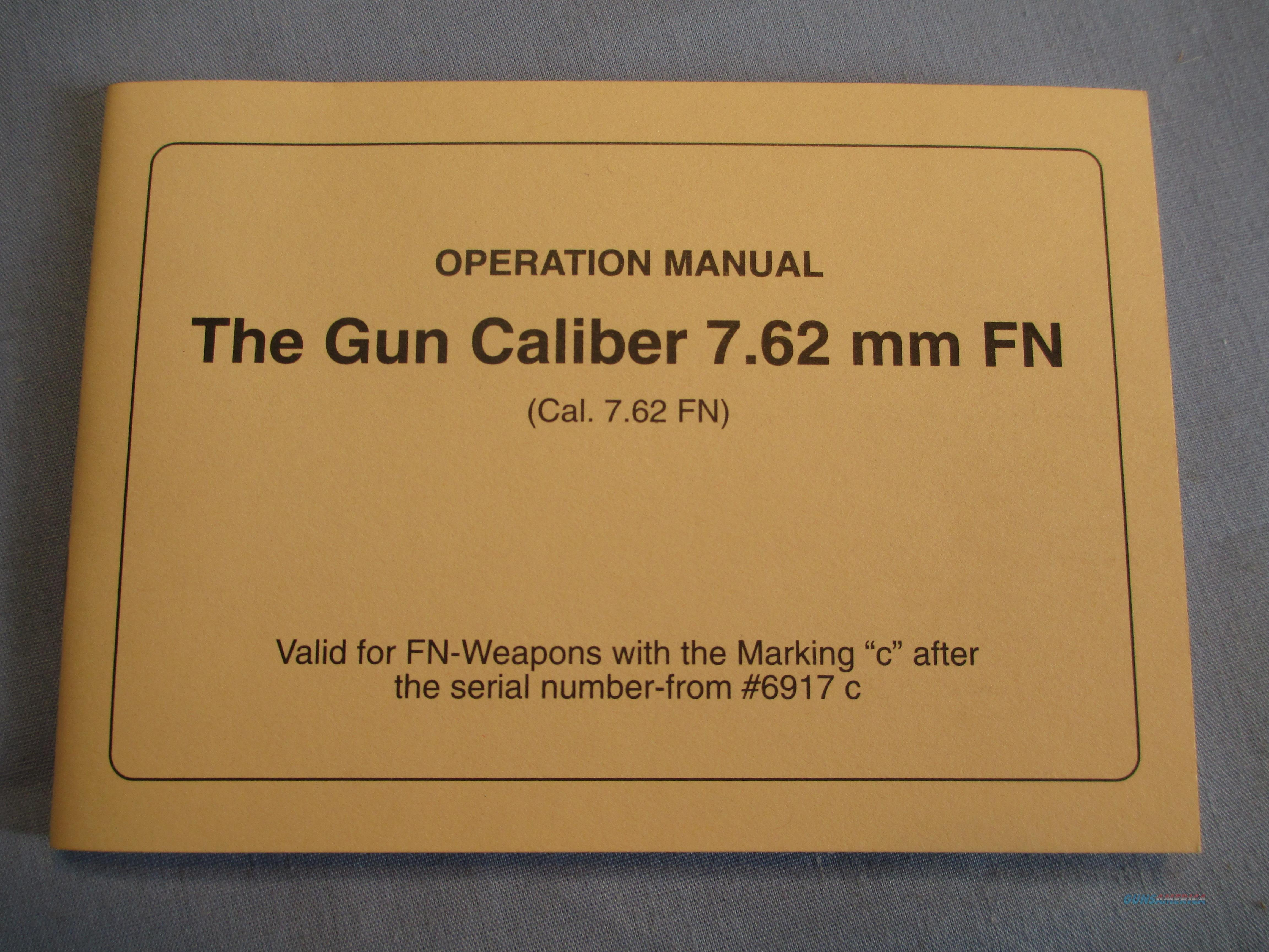 FN G1/FAL  7.62 MM FN Valid With Serial Number From #6917 C   Non-Guns > Magazines & Clips > Rifle Magazines > FAL