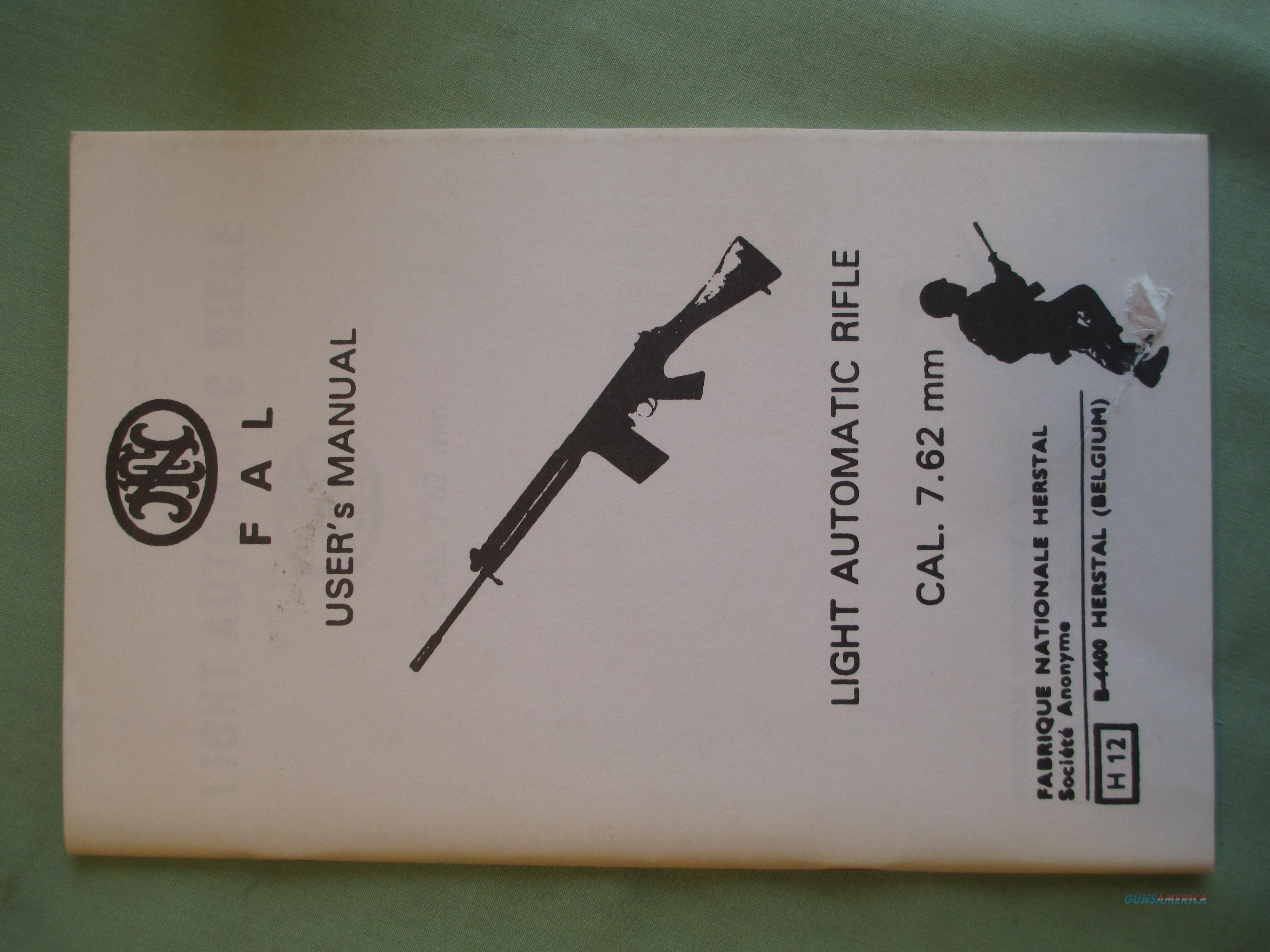 FN FAL Light Automatic Rifle Caliber 7.62mm User's Operator Manual Book   Non-Guns > Gun Parts > Military - Foreign