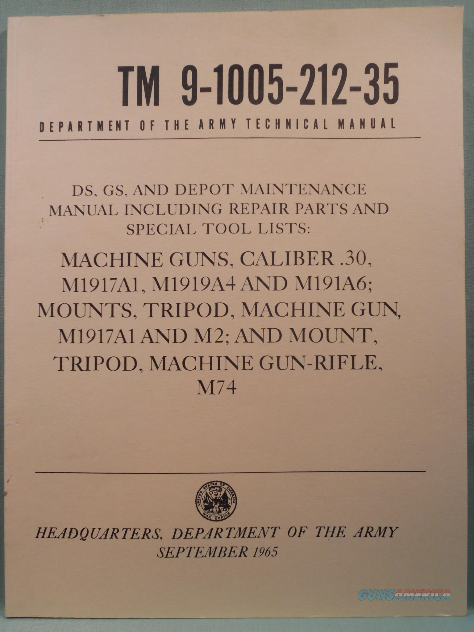 1965 TM9-1005-212-35 Caliber .30 Machine Gun Technical Manual Army   Non-Guns > Military > Books