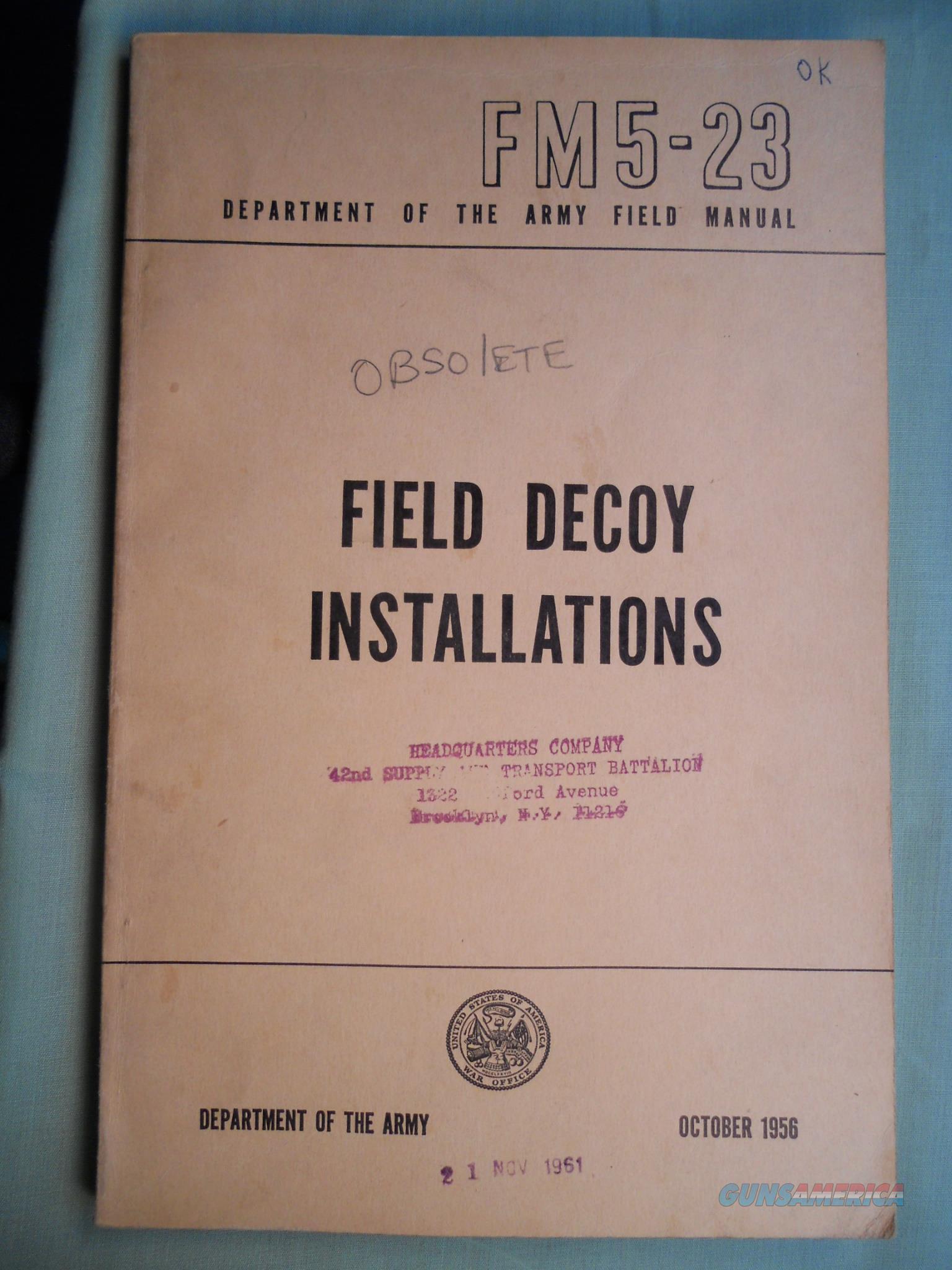 FM 5-23 FIELD DECOY INSTALLATIONS OCT 1956  Non-Guns > Military > Books