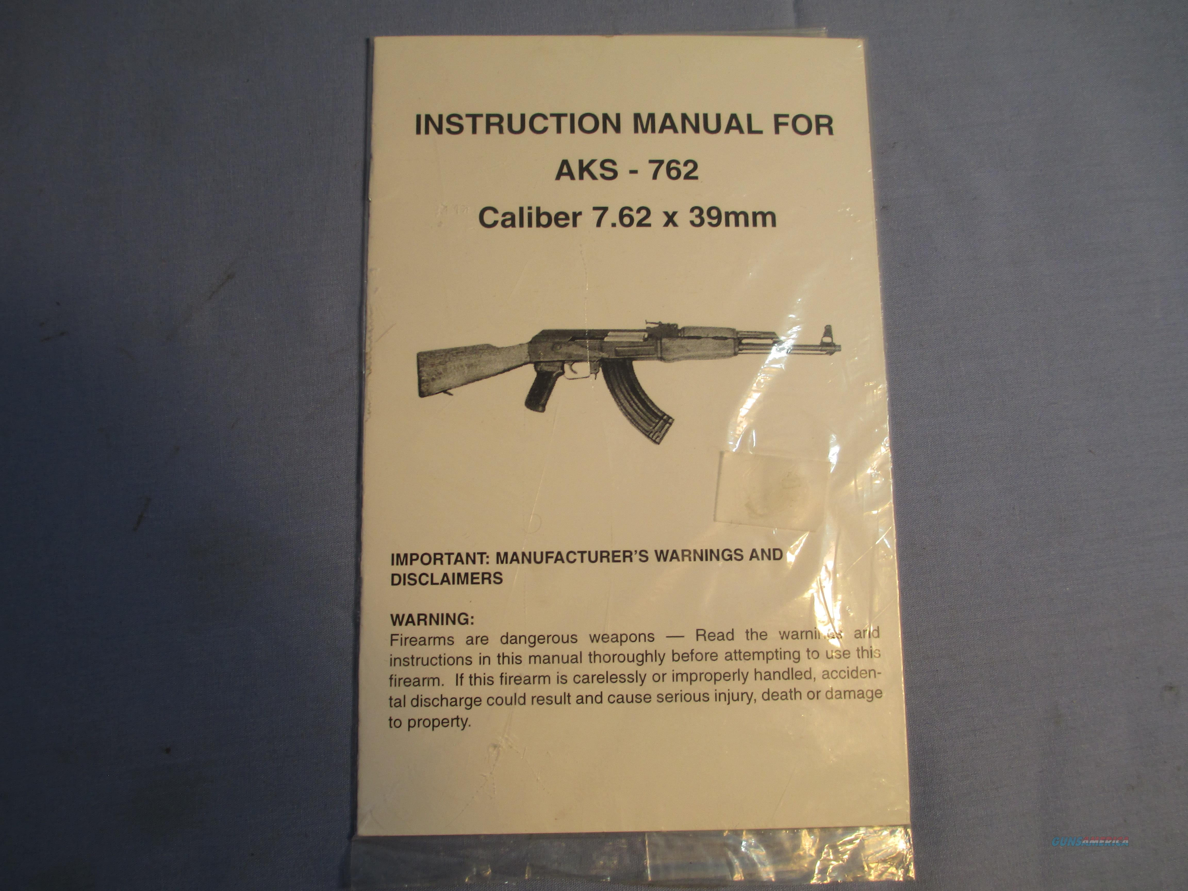 AKS - 762 Instruction Manual Handbook AK-47 Caliber 7.62X39   Non-Guns > Magazines & Clips > Rifle Magazines > AK Family