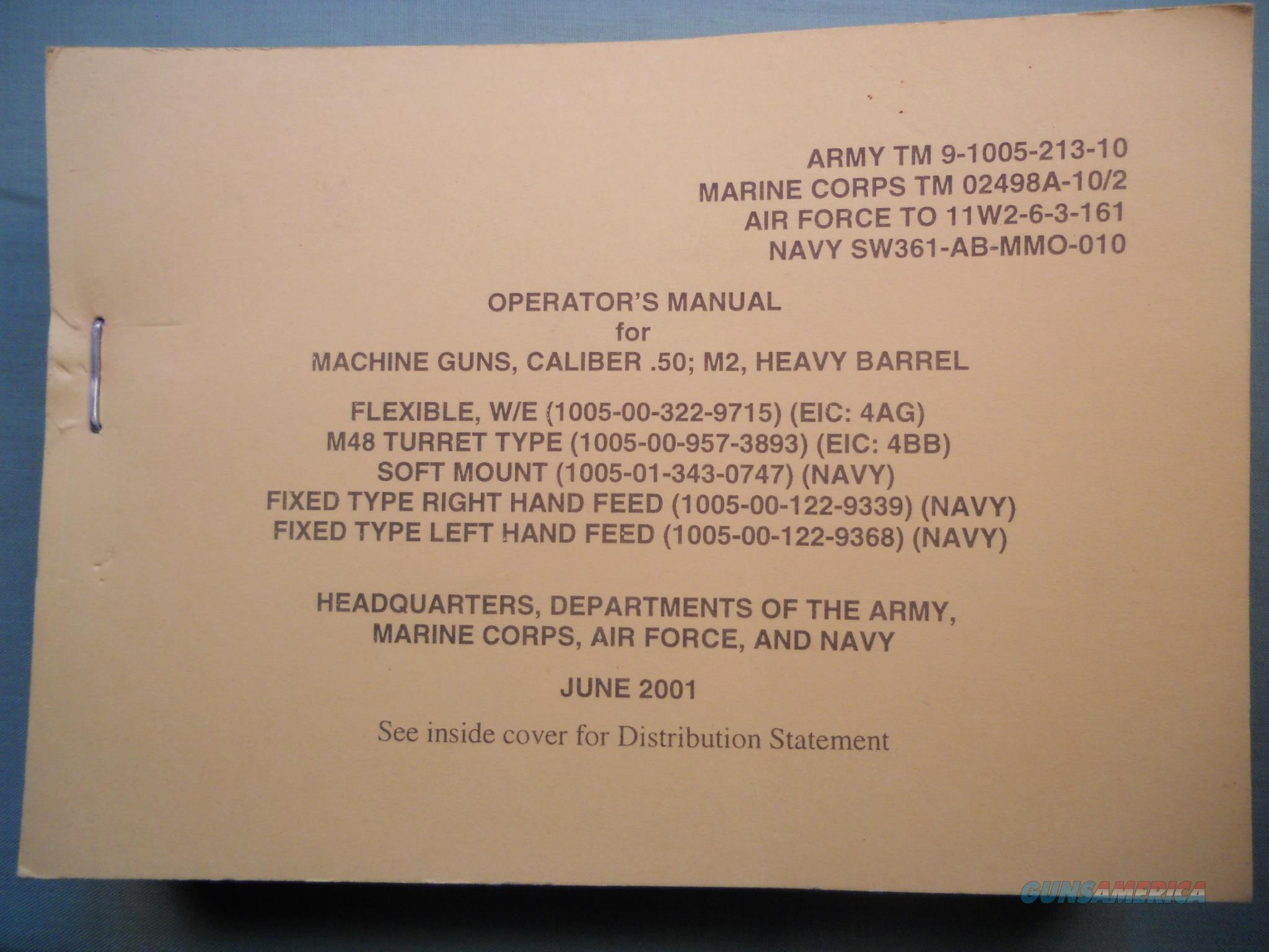 Technical Manual TM 9-1005-213-10 machine gun .50 caliber M2 Heavy Barrel   Non-Guns > Magazines & Clips > Subgun Magazines > Clips > Other