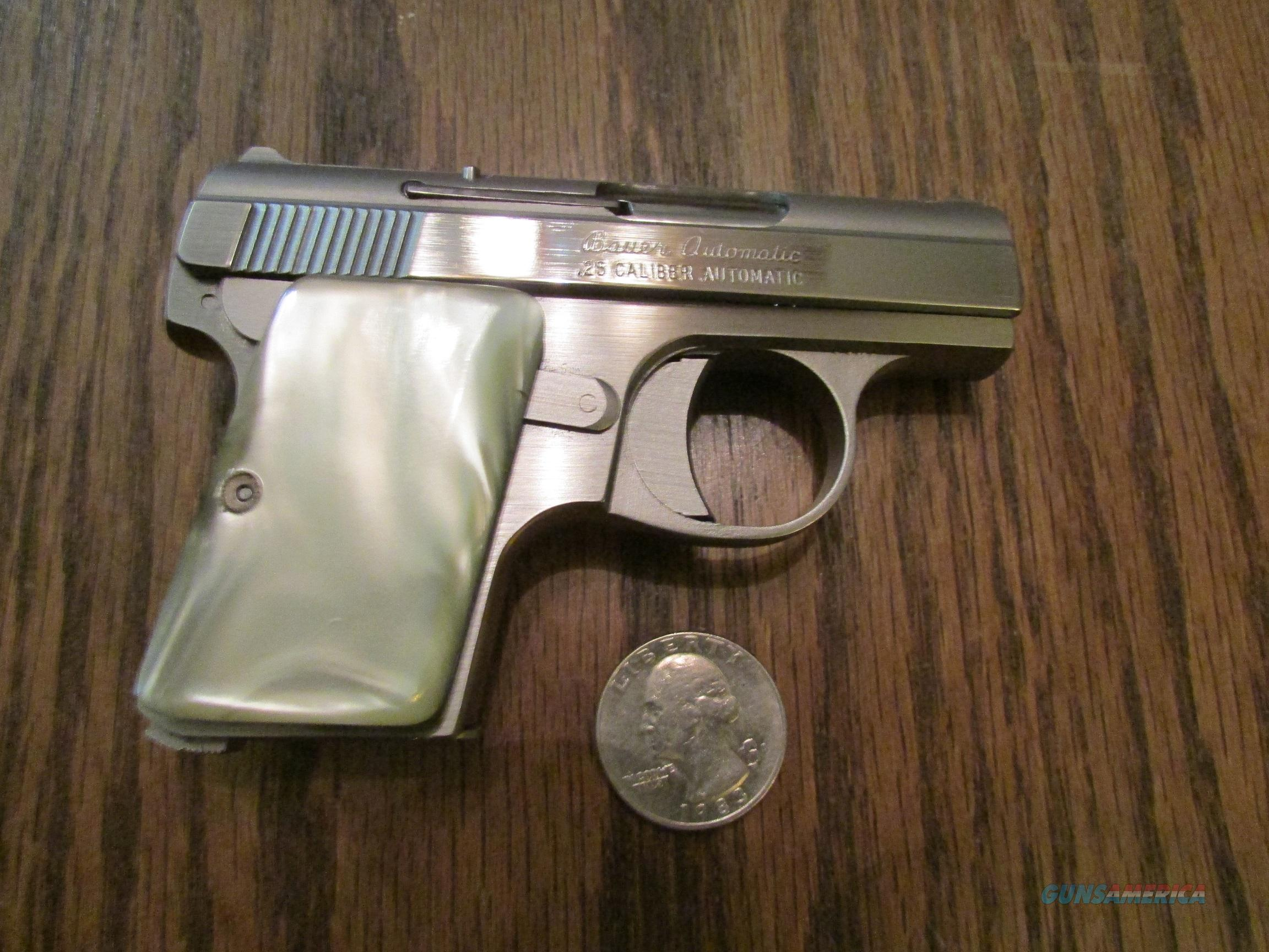 Bauer Automatic .25  Stainless Baby Browning Clone with $100 in extras !  Guns > Pistols > Bauer Pistols