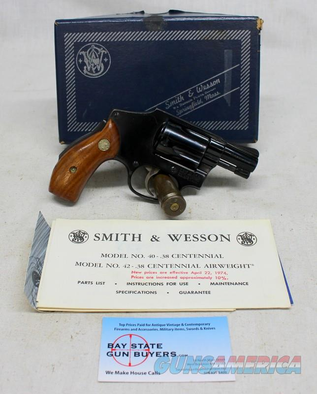 Smith & Wesson Model 40 CENTENNIAL Hammerless Revolver ~ .38Spl ~ ORIGINAL BOX & PAPERS  Guns > Pistols > Smith & Wesson Revolvers > Small Frame ( J )
